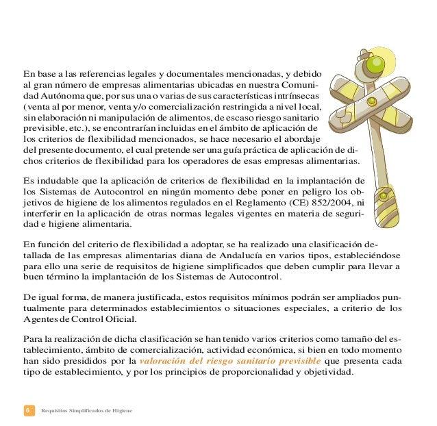 9Requisitos Simplificados de Higiene ASPECTOS GENERALES DE SU SISTEMA DE AUTOCONTROL Para elaborar el documento de su Sist...