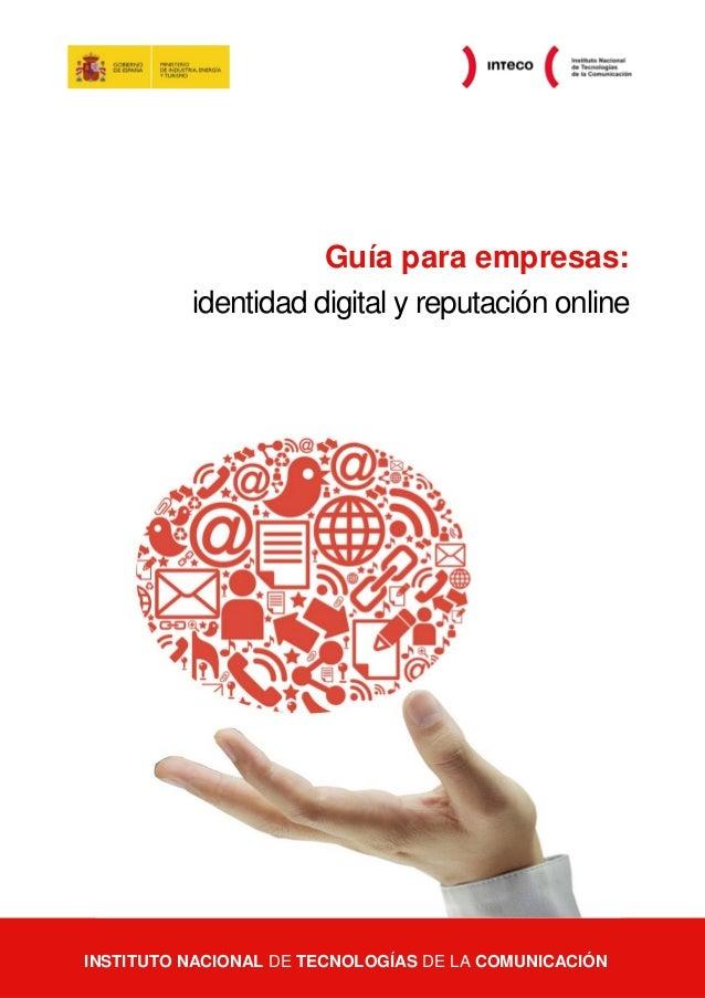 Guía para empresas:                       identidad digital y reputación online  Guía para empresas: identidad digital y r...