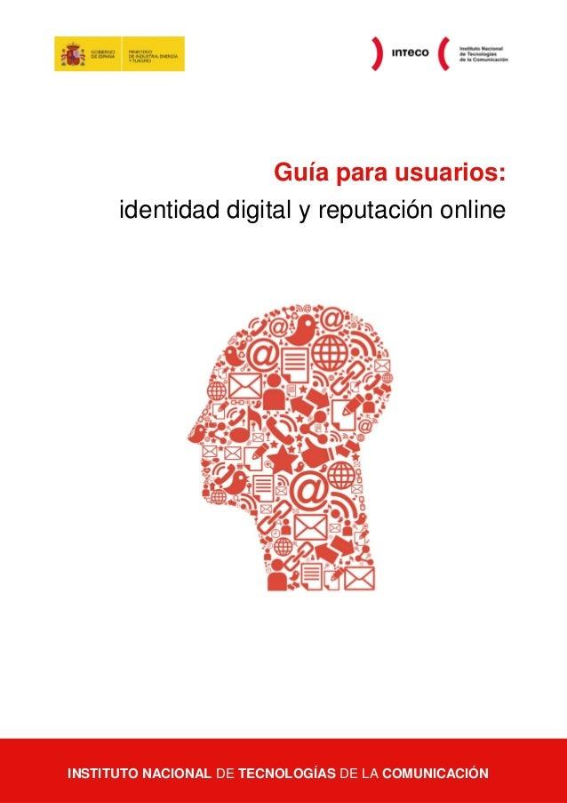 Guía para usuarios: identidad digital y reputación online  Guía para usuarios: identidad digital y reputación online  Pági...