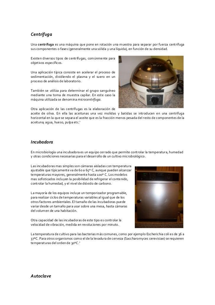 Centrífuga  Una centrífuga es una máquina que pone en rotación una muestra para separar por fuerza centrífuga sus componen...