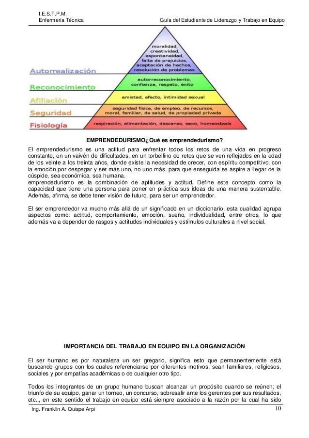 I.E.S.T.P.M. Enfermería Técnica  Guía del Estudiante de Liderazgo y Trabajo en Equipo  EMPRENDEDURISMO¿Qué es emprendeduri...
