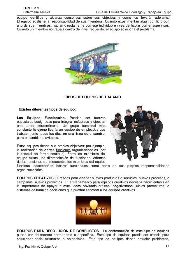I.E.S.T.P.M. Enfermería Técnica  Guía del Estudiante de Liderazgo y Trabajo en Equipo  equipo identifica y alcanza consens...