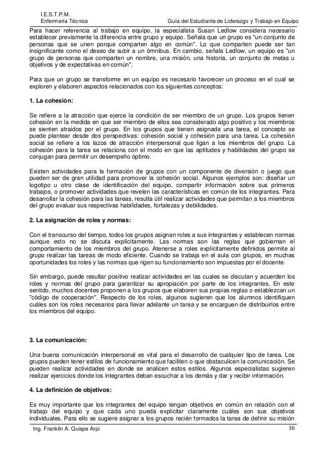 I.E.S.T.P.M. Enfermería Técnica  Guía del Estudiante de Liderazgo y Trabajo en Equipo  Para hacer referencia al trabajo en...