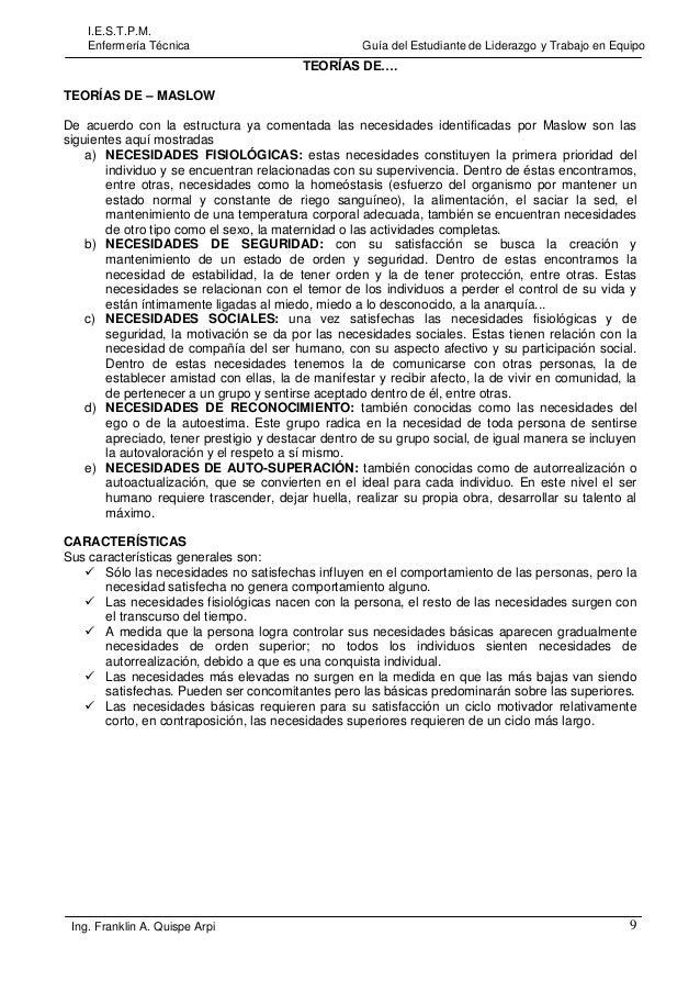 I.E.S.T.P.M. Enfermería Técnica  Guía del Estudiante de Liderazgo y Trabajo en Equipo  TEORÍAS DE…. TEORÍAS DE – MASLOW De...
