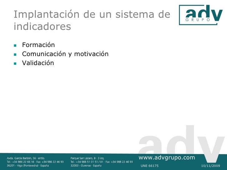 Implantación de un sistema de indicadores    Formación    Comunicación y motivación    Validación                      ...