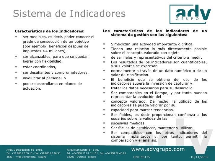 Sistema de Indicadores Características de los Indicadores:            Las    características de los indicadores          d...