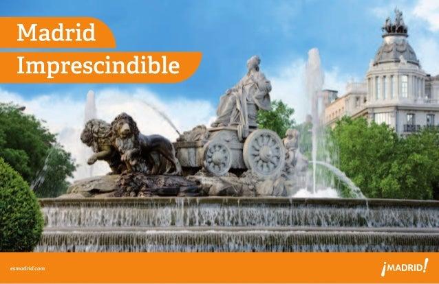 BIENVENIDO A MADRID Una ciudad vital, alegre, diversa, donde la historia se ve en cada rincón, así es Madrid; desde lo alt...