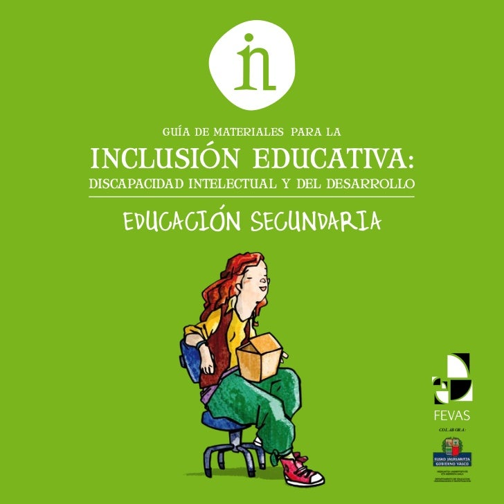 GUÍA DE MATERIALES PARA LAINCLUSIÓN EDUCATIVA:DISCAPACIDAD INTELECTUAL Y DEL DESARROLLO                                   ...