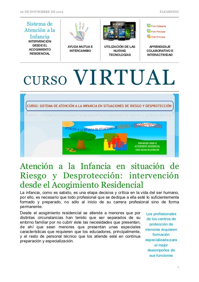 26 DE NOVIEMBRE DE 2014 ELEARNING  CURSO VIRTUAL  Atención a la Infancia en situación de  Riesgo y Desprotección: interven...