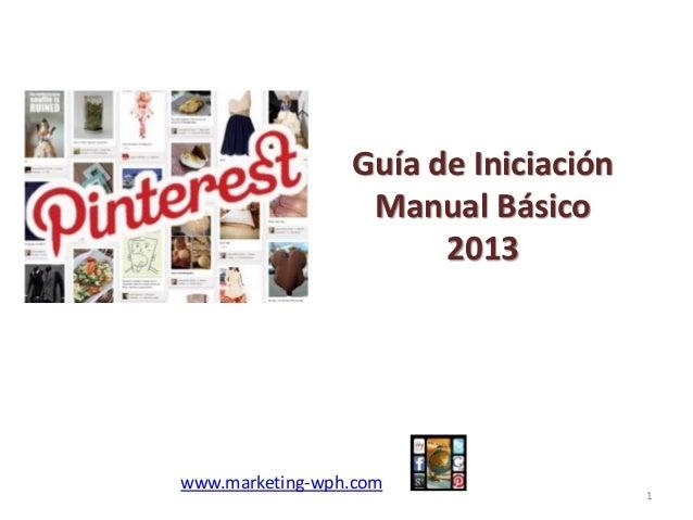 www.marketing-wph.com Guía de Iniciación Manual Básico 2013 1