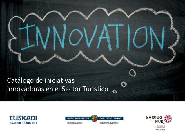 Catálogo de iniciativas innovadoras en el Sector Turístico