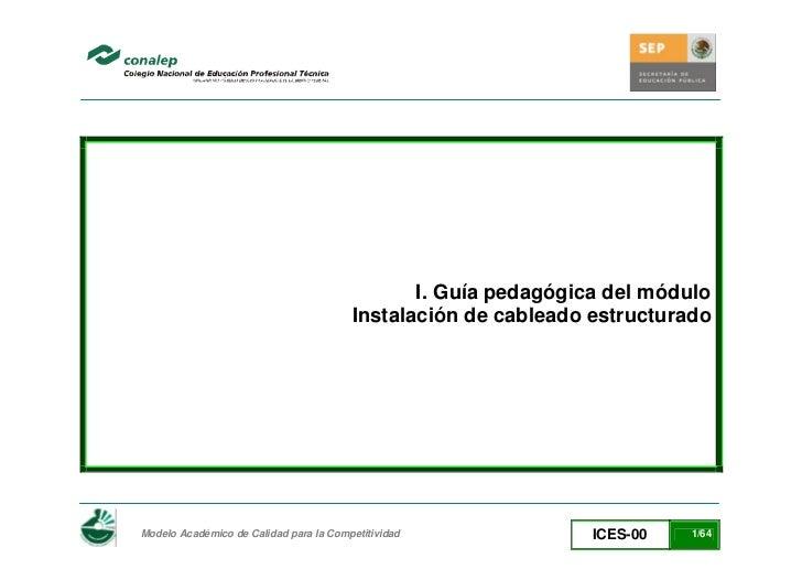 I. Guía pedagógica del módulo                                        Instalación de cableado estructuradoModelo Académico ...