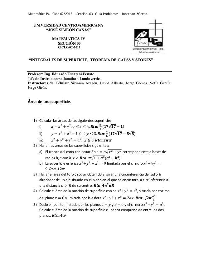 "Matemática IV. Ciclo 02/2015 Sección: 03 Guía-Problemas Jonathan λGreen. UNIVERSIDAD CENTROAMERICANA ""JOSÉ SIMEÓN CAÑAS"" M..."