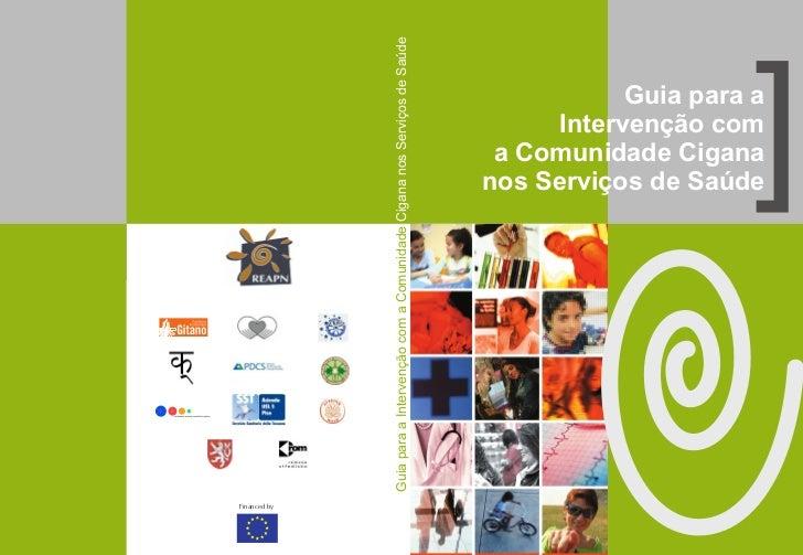 Guia para a Intervenção com a Comunidade Cigana nos Serviços de Saúde                                                     ...