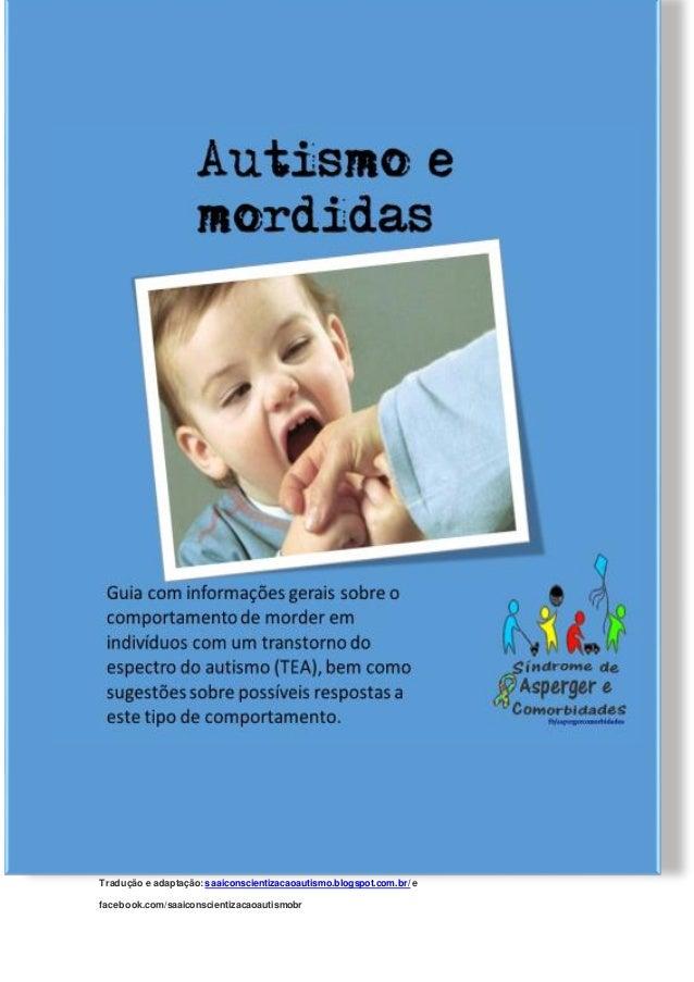 Referência e créditos: autism.org.uk  Tradução e adaptação: saaiconscientizacaoautismo.blogspot.com.br/ e  facebook.com/sa...