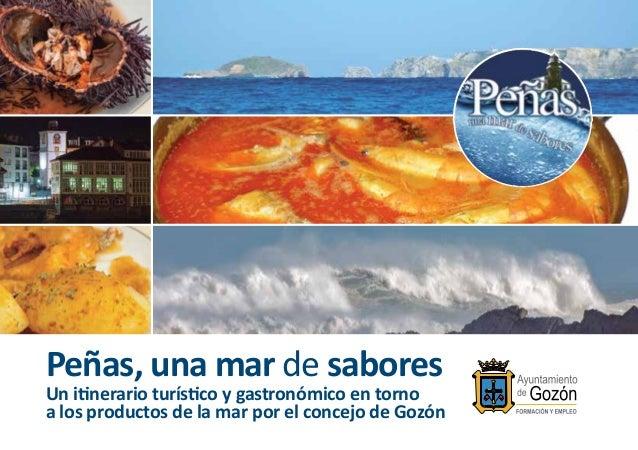 Peñas, una mar de sabores Un itinerario turístico y gastronómico en torno a los productos de la mar por el concejo de Gozón