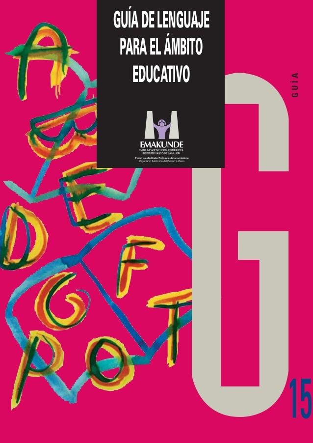 GUÍA  GUÍA DE LENGUAJE PARA EL ÁMBITO EDUCATIVO  15