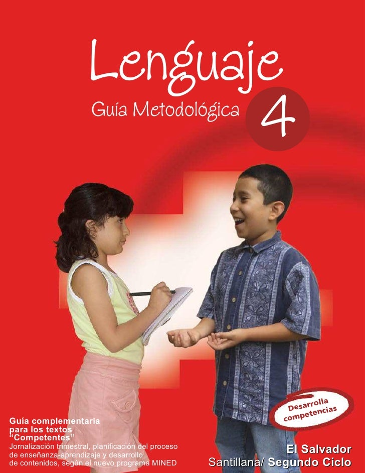 Lenguaje                               4                         Guía Metodológica                                        ...