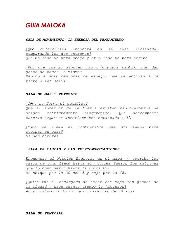 GUIA MALOKASALA DE MOVIMIENTO, LA ENERGIA DEL PENSAMIENTO¿Qué  diferencias   encontró   en  la   casa   inclinada,comparan...