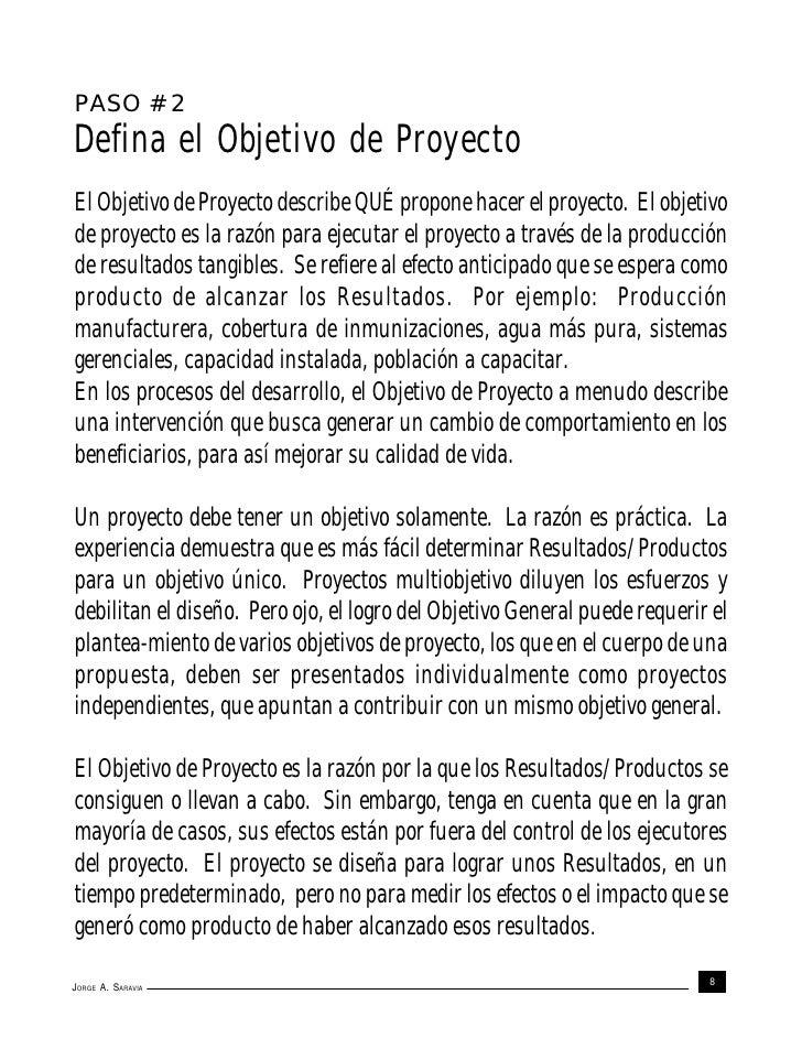 PASO # 2Defina el Objetivo de ProyectoEl Objetivo de Proyecto describe QUÉ propone hacer el proyecto. El objetivode proyec...