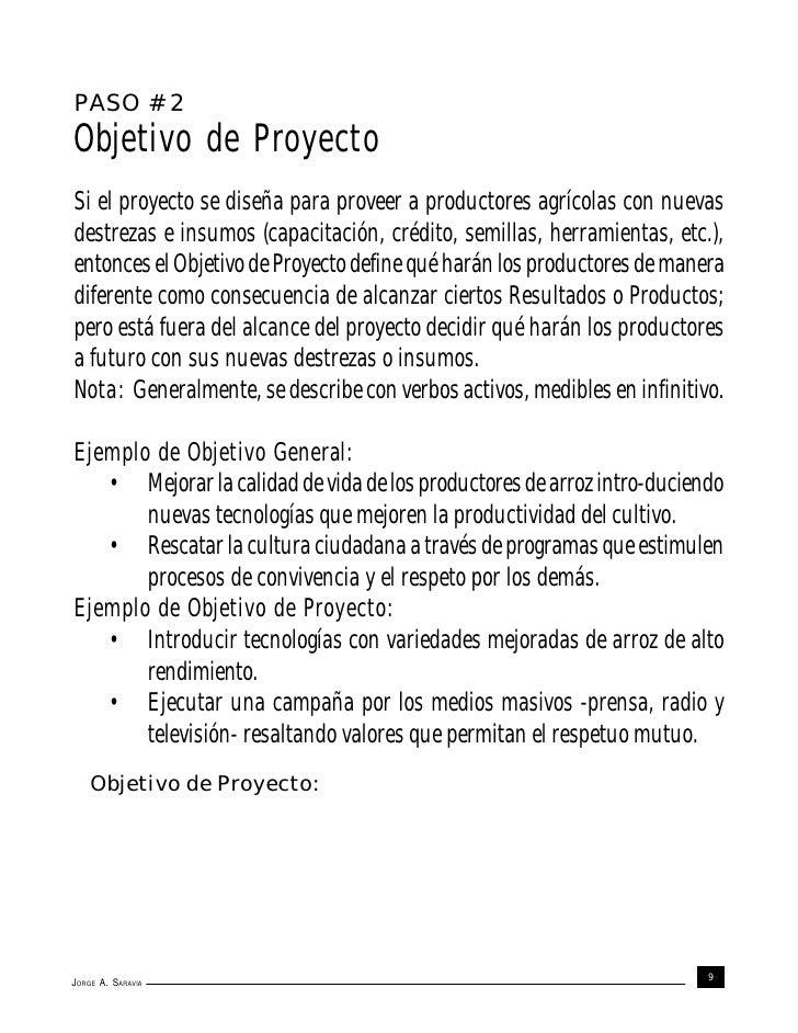 PASO # 2Objetivo de ProyectoSi el proyecto se diseña para proveer a productores agrícolas con nuevasdestrezas e insumos (c...