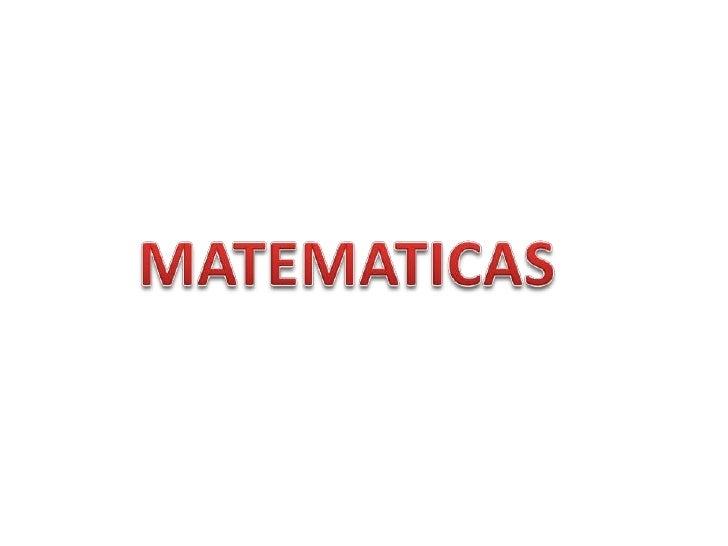 MATEMATICAS<br />