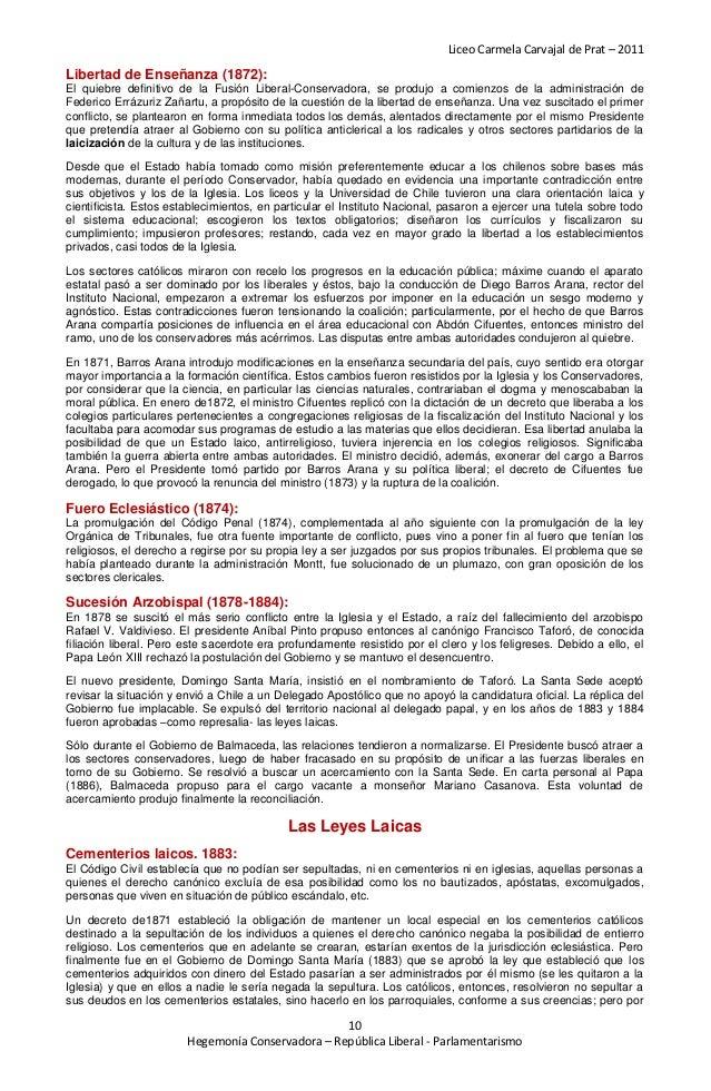 Liceo Carmela Carvajal de Prat – 2011Libertad de Enseñanza (1872):El quiebre definitivo de la Fusión Liberal-Conservadora,...