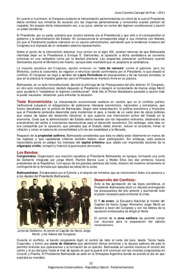 Liceo Carmela Carvajal de Prat – 2011En cuanto a lo primero, el Congreso sostenía la interpretación parlamentarista en vir...
