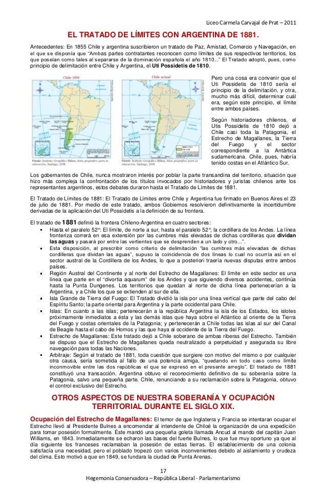 Liceo Carmela Carvajal de Prat – 2011                EL TRATADO DE LÍMITES CON ARGENTINA DE 1881.Antecedentes: En 1855 Chi...