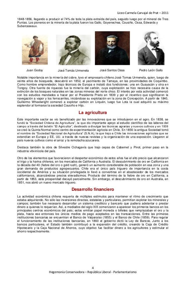 Liceo Carmela Carvajal de Prat – 20111848-1856, llegando a producir el 74% de toda la plata extraída del país, seguido lue...