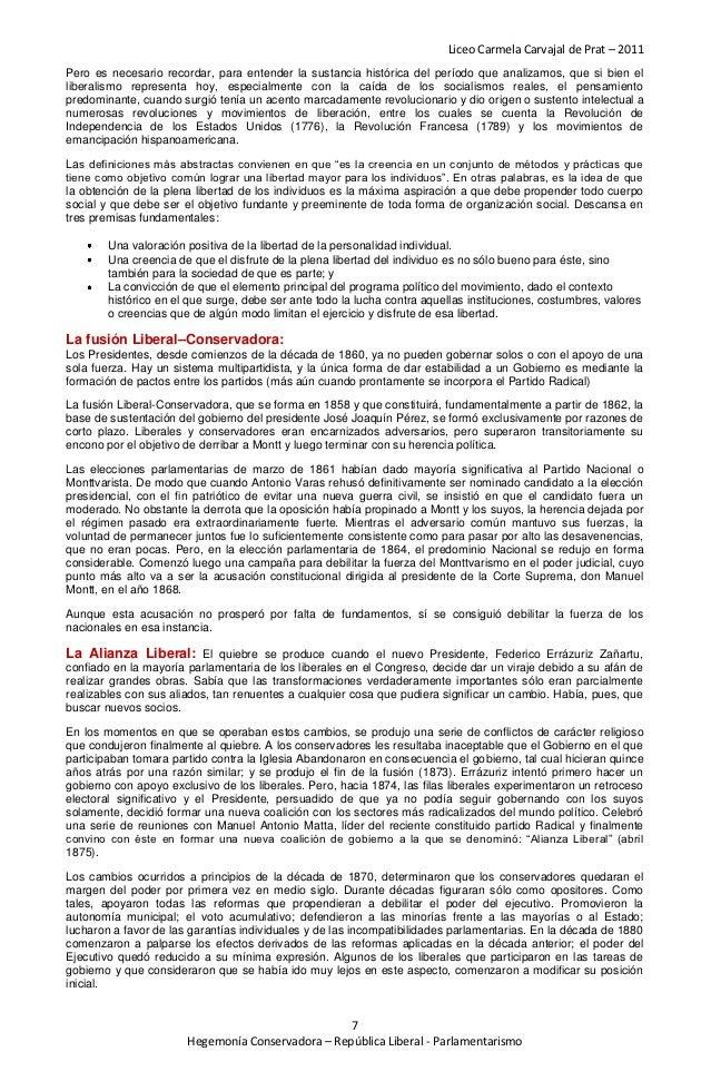 Liceo Carmela Carvajal de Prat – 2011Pero es necesario recordar, para entender la sustancia histórica del período que anal...