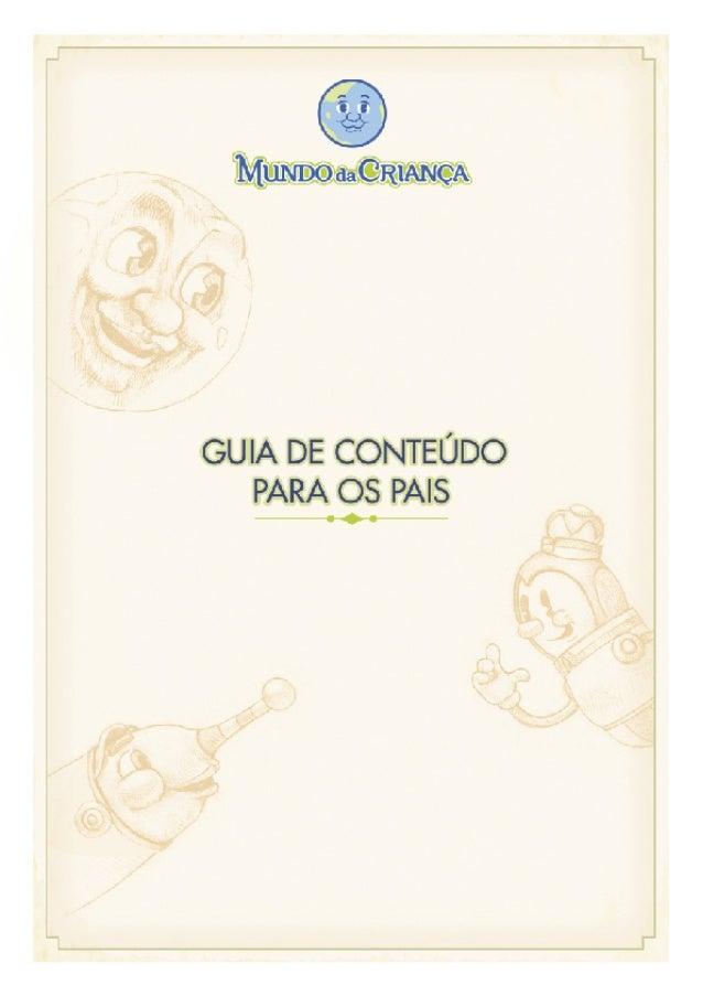 Página 1Mundo da Criança - Guia de Conteúdo para os PaisÍndice de conteúdoÍndiceCapítulo 1Ensinando crianças num mundo mul...