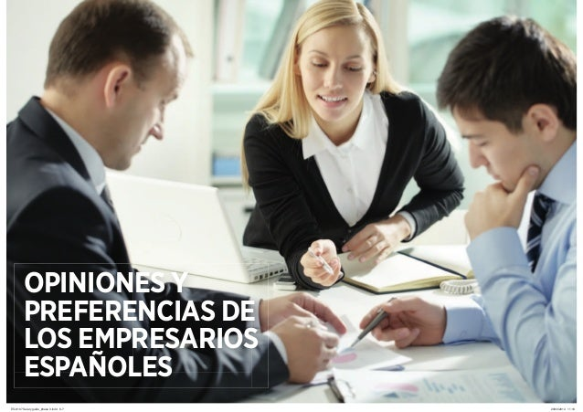 6 Guía del Mercado Laboral 2014 Guía del Mercado Laboral 2014 7 OPINIONES Y PREFERENCIAS DE LOS EMPRESARIOS ESPAÑOLES ES-8...
