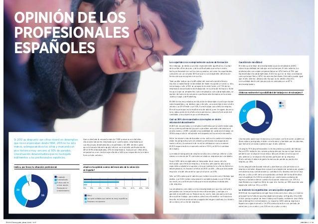 16 Guía del Mercado Laboral 2014 Guía del Mercado Laboral 2014 17 Si 2012 ya despuntó con cifras récord en desempleo que n...