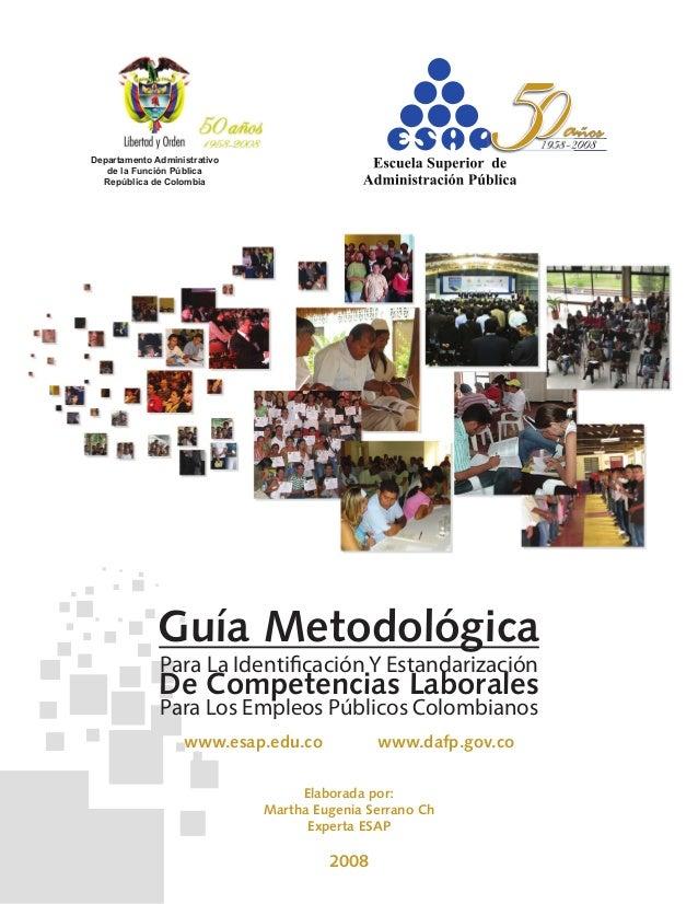 Departamento Administrativo de la Función Pública República de Colombia Guía Metodológica De Competencias Laborales www.es...