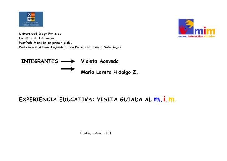 Universidad Diego PortalesFacultad de EducaciónPostítulo Mención en primer ciclo.Profesores: Adrian Alejandro Jara Kessi –...