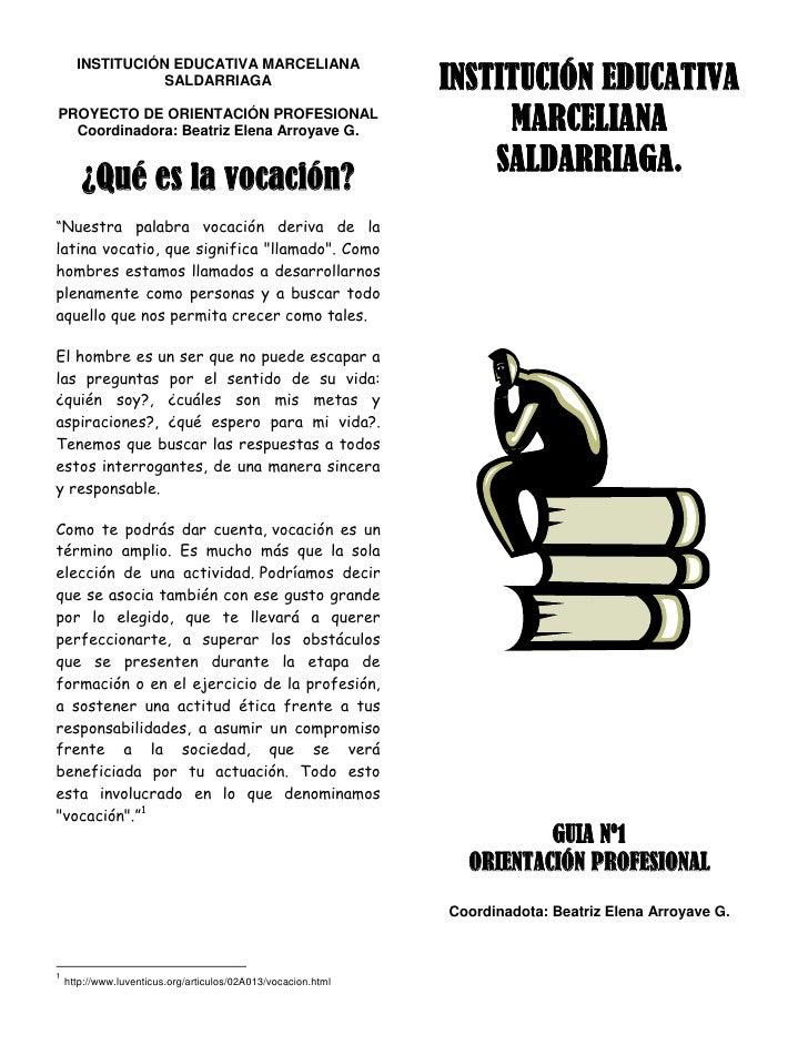 INSTITUCIÓN EDUCATIVA      INSTITUCIÓN EDUCATIVA MARCELIANA                 SALDARRIAGAPROYECTO DE ORIENTACIÓN PROFESIONAL...