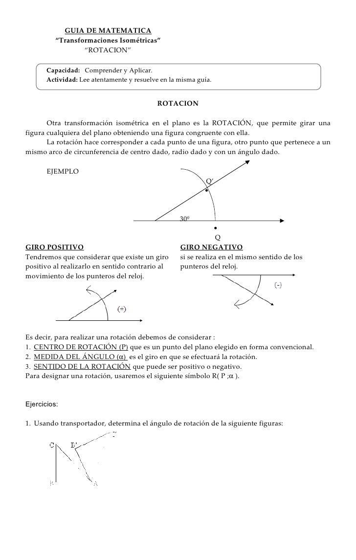 """GUIA DE MATEMATICA            """"Transformaciones Isométricas""""                    """"ROTACION""""         Capacidad: Comprender y..."""