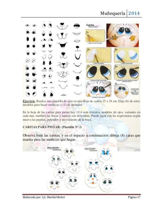 Muñequería 2014  Elaborado por: Lic. Maribel Reiter Página 17  Ejercicio: Realice una plantilla de ojos en una Hoja de car...