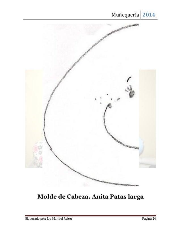 Muñequería 2014  Elaborado por: Lic. Maribel Reiter Página 24  Molde de Cabeza. Anita Patas larga