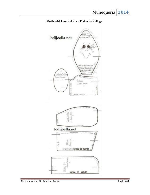 Muñequería 2014  Elaborado por: Lic. Maribel Reiter Página 47  Moldes del Leon del Korn Flakes de Kellogs