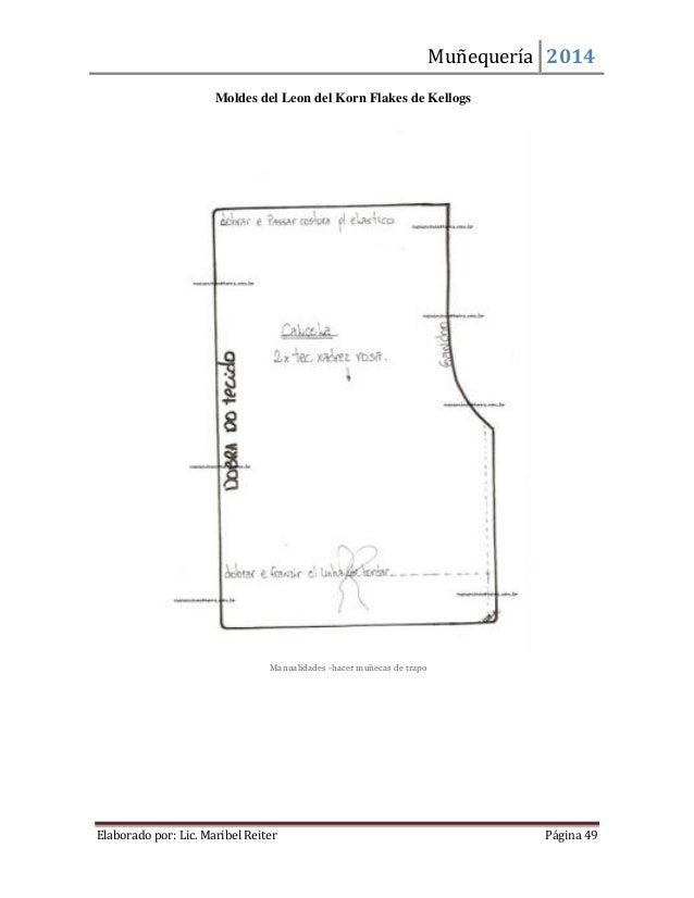 Muñequería 2014  Elaborado por: Lic. Maribel Reiter Página 49  Moldes del Leon del Korn Flakes de Kellogs Manualidades -ha...