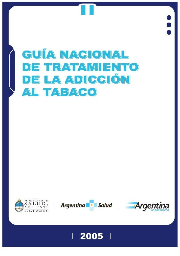 GUÍA NACIONAL DE TRATAMIENTO DE LA ADICCIÓN AL TABACO