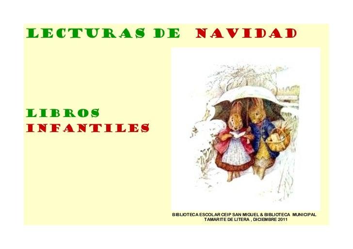 LECTURAS DE NAVIDADLibrosinfantiles             BIBLIOTECA ESCOLAR CEIP SAN MIGUEL & BIBLIOTECA MUNICIPAL                 ...