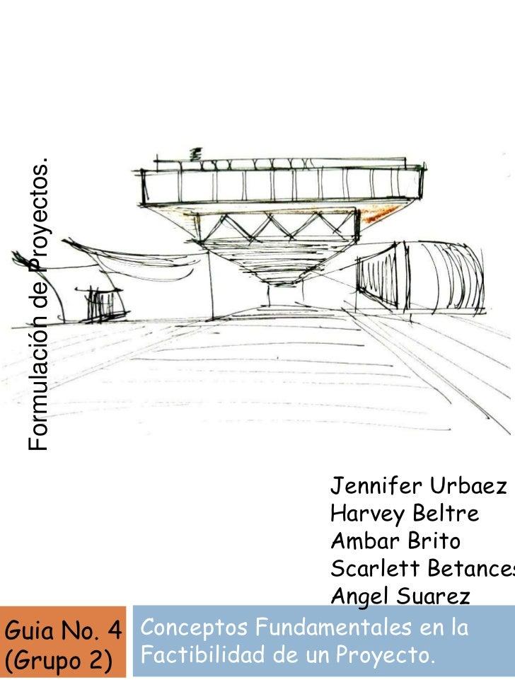Formulación de Proyectos.                            Jennifer Urbaez                            Harvey Beltre             ...