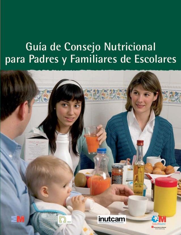 Guía de Consejo Nutricionalpara Padres y Familiares de Escolares