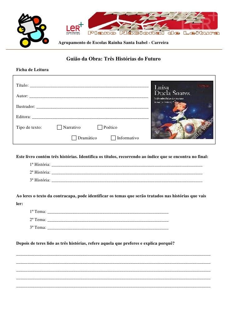 Agrupamento de Escolas Rainha Santa Isabel - Carreira                          Guião da Obra: Três Histórias do FuturoFich...