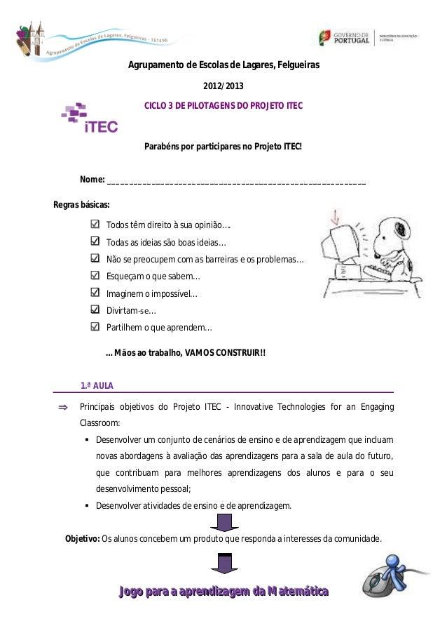 Agrupamento de Escolas de Lagares, Felgueiras                                        2012/2013                        CICL...