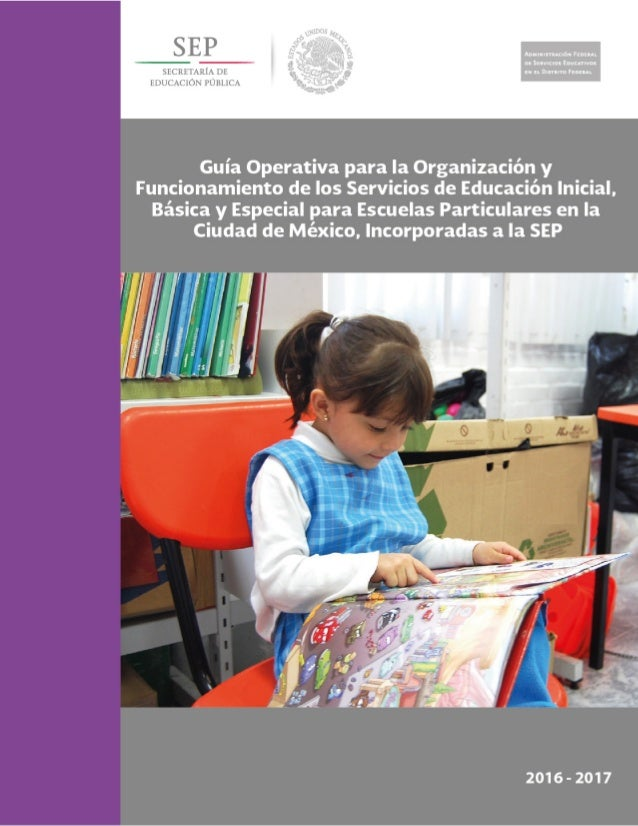 Guia operativa de escuelas particulares 2016 2017