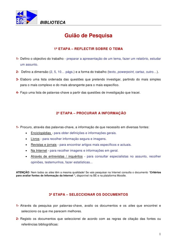 BIBLIOTECA                                        Guião de Pesquisa                               1ª ETAPA – REFLECTIR SOB...
